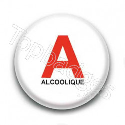 Badge : Alcoolique