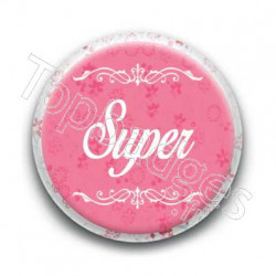 Badge Super Féminin