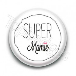 Badge Super Mamie