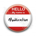 Badge Hello My Name Is Moderation